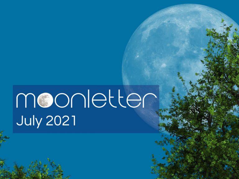 MOONLETTER JULY 2021