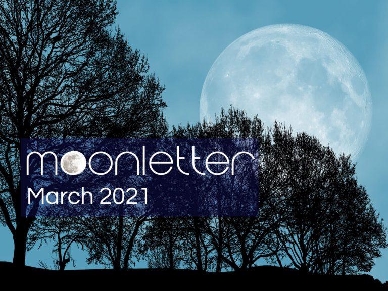MOONLETTER MARCH 2021